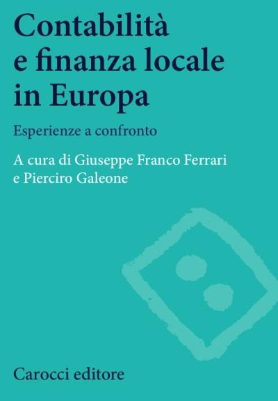 Contabilità e finanza locale in Europa. Esperienze a confronto