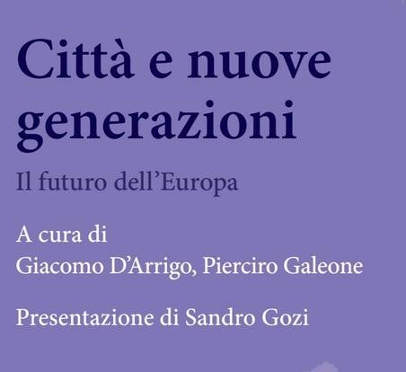Città e nuove generazioni. Il futuro dell'Europa