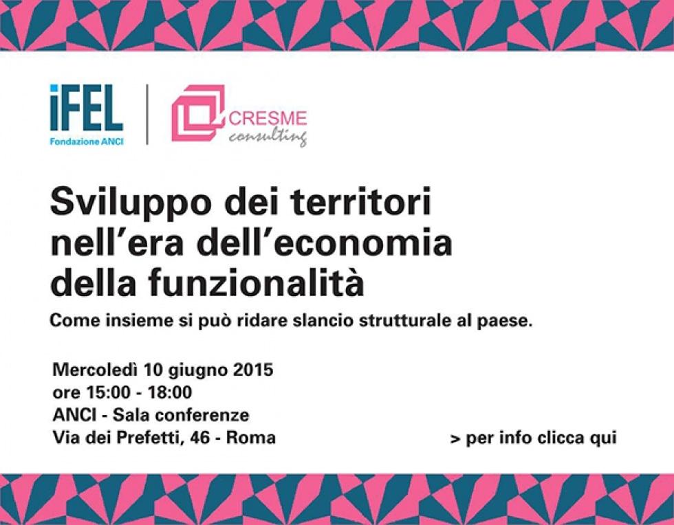 """10 giugno, ricerca IFEL-CRESME """"Lo sviluppo dei territori nell'era dell'economia della funzionalità"""""""