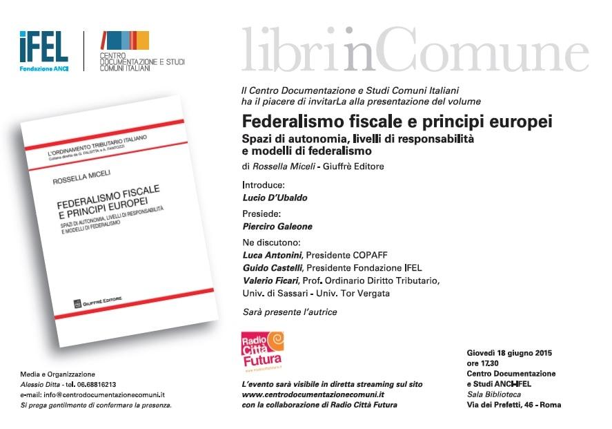 18 giugno, Federalismo fiscale e principi europei