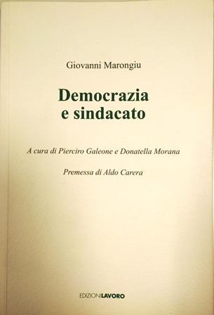 Giovanni Marongiu. Democrazia e sindacato