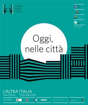 """Ad Ascoli la V edizione de """"L'Altra Italia"""""""