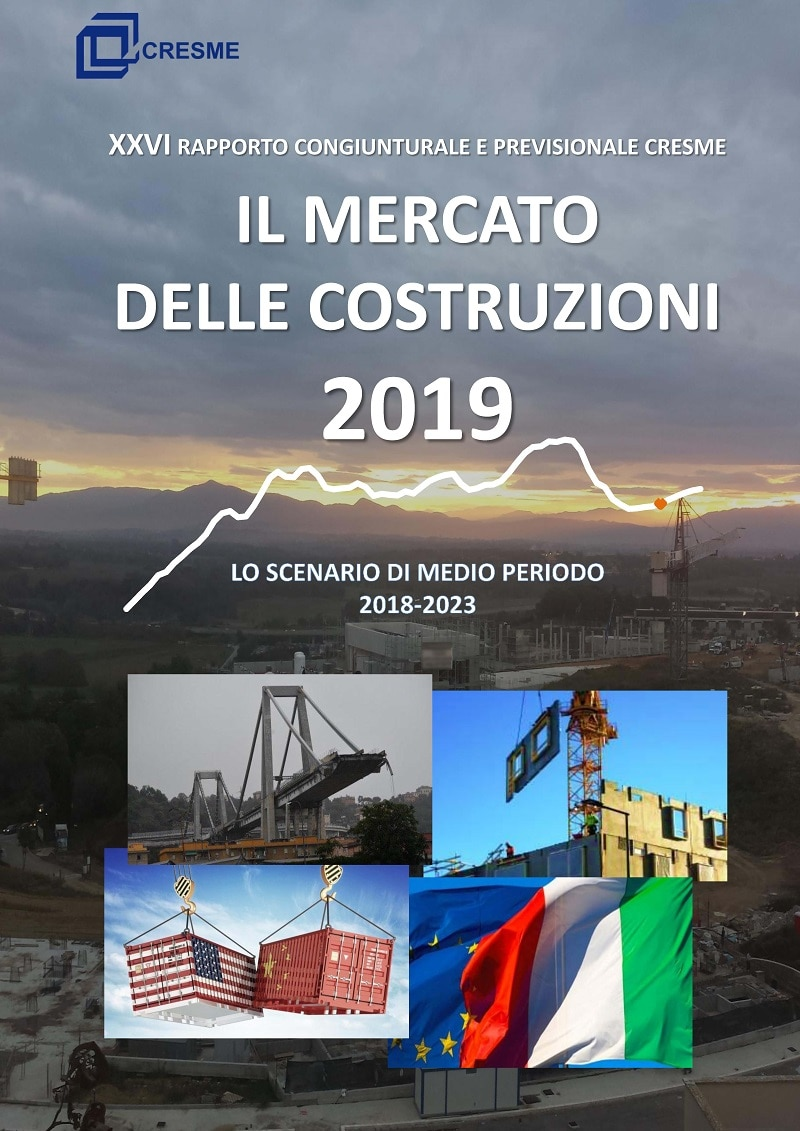 XXVI rapporto congiunturale e previsionale Cresme: il mercato delle costruzioni