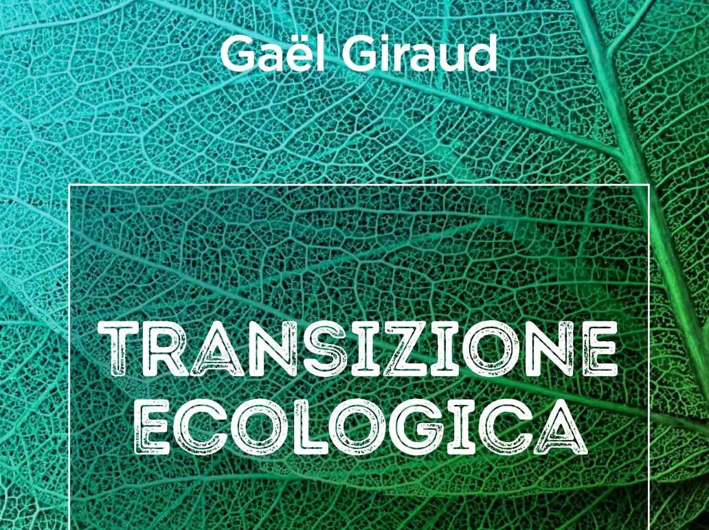 Transizione ecologica. Incontro con Gaël Giraud a Roma