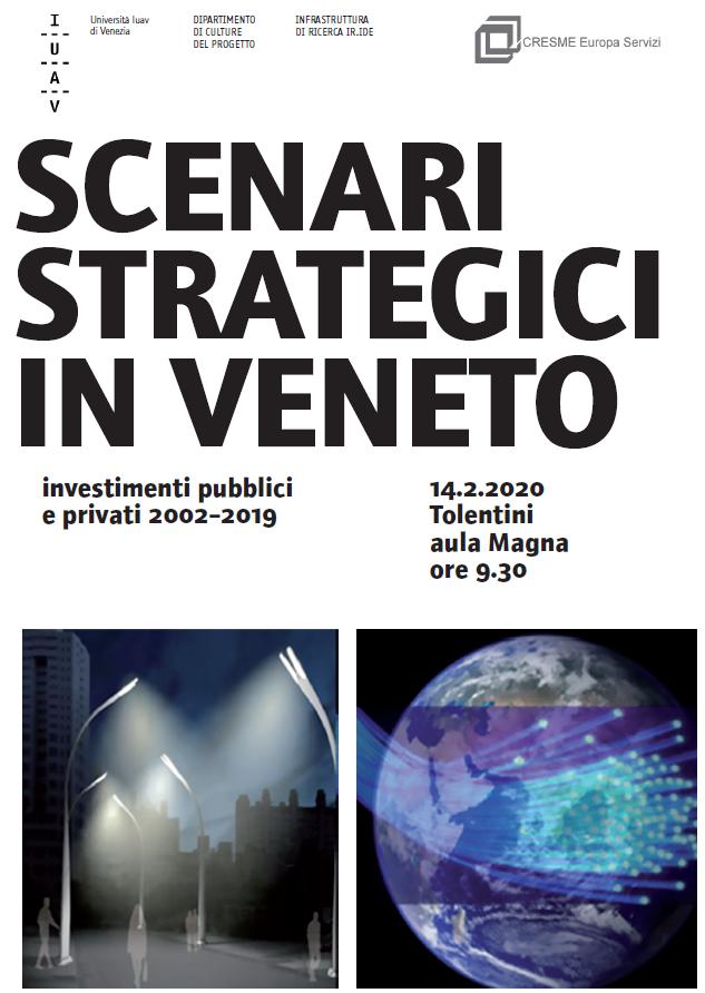 """14 febbraio: """"Scenari strategici in Veneto 2002-2019"""""""