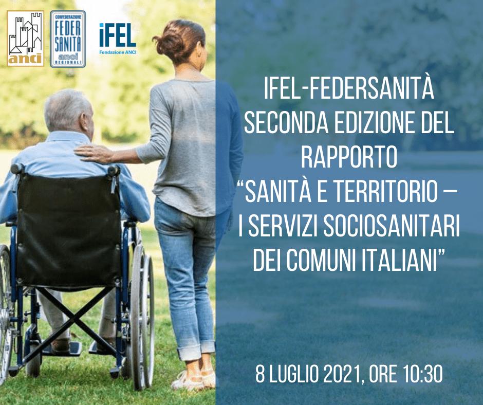 Sanità e territorio: l'8 luglio la presentazione del Rapporto IFEL-Federsanità